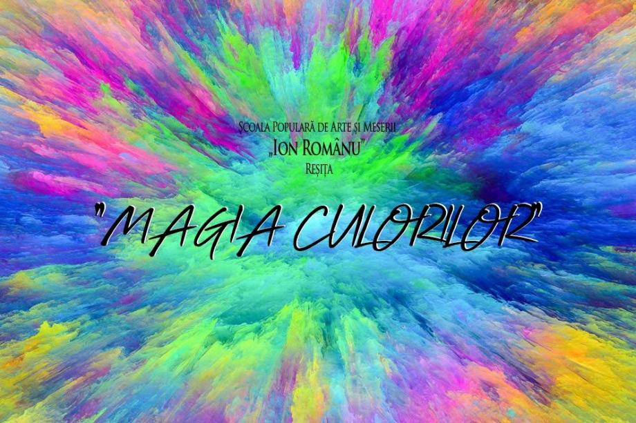 """""""Magia culorilor"""""""